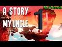 A Story About My Uncle ➤Прохождение ➤ №1