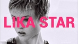 LIKA STAR - Лика Стар - Let the Rain Pass - Arrival Remix