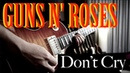 Guns N' Roses - Don't Cry - Electric Guitar Cover by Vinai T