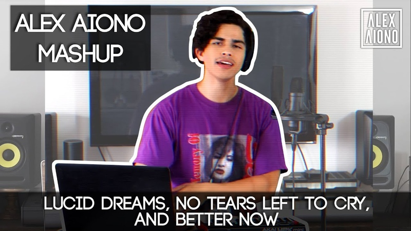 Lucid Dreams, No Tears Left To Cry, and Better Now | Alex Aiono Mashup