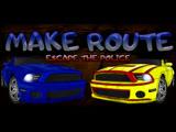 Make Route: Escape the police