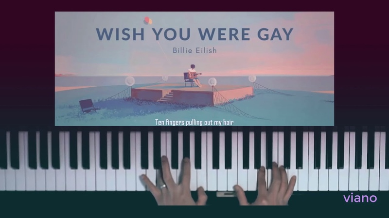 Billie Eilish - Wish you were gay |BEST Piano cover | Free Sheets