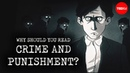 """Why should you read """"Crime and Punishment""""? - Alex Gendler"""