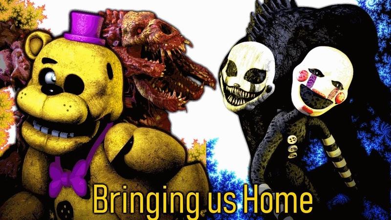 [SFM FNaF] Bringing Us Home - Song By TryhardNinja