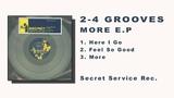 2-4 Grooves - Feel So Good (More e.p.)