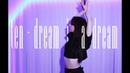 [Y Dream In A Dream) Dance cover
