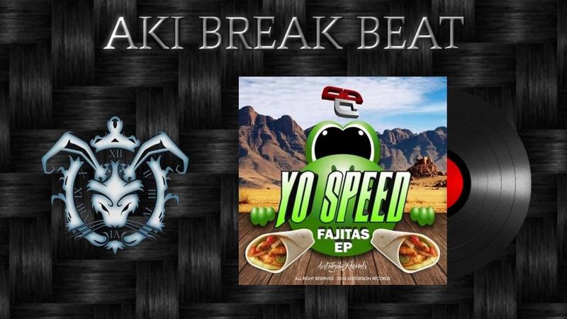 Yo Speed, Wahuu - Fajitas (Original Mix) Distorsion Records