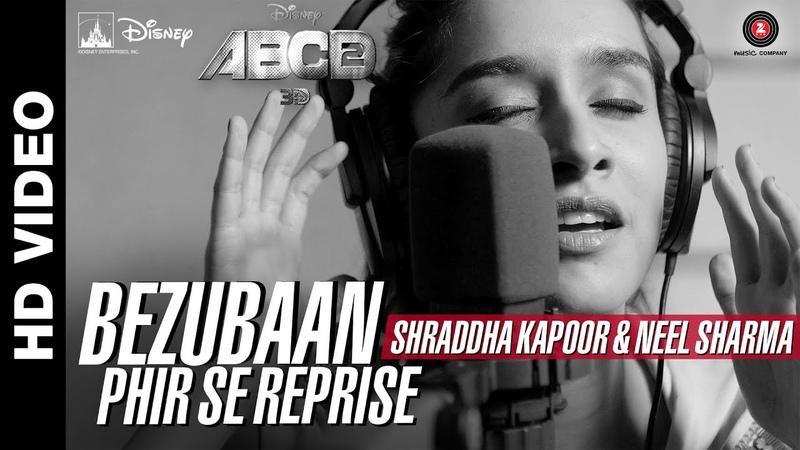 Bezubaan Phir Se Reprise | Disneys ABCD 2 | Shraddha Kapoor - Neel Sharma | Sachin - Jigar