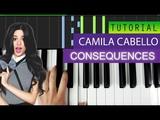 Camila Cabello - Consequences - Piano Tutorial Karaoke + MIDI