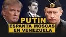 Con esta jugada Putin se comió a en el tablero venezolano: Necesitamos paz y petróleo
