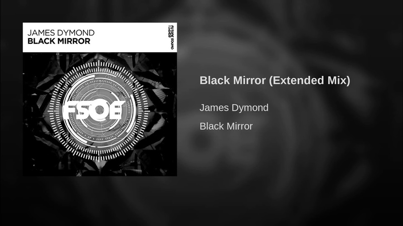 Black Mirror (Extended Mix)