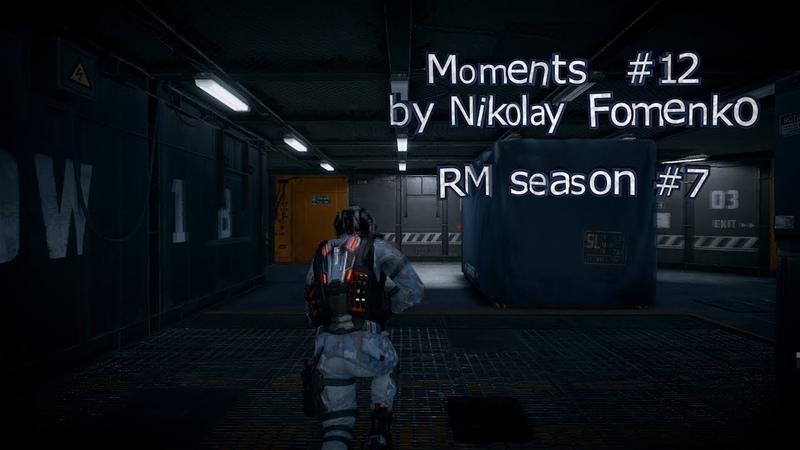 Warface. Moments 12 by Nikolay Fomenko. RM season 7.
