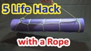 5 Life Hacks with a Rope