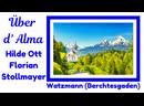 Über d'Alma (beliebte Melodien des Alpenlandes) Real Folk Songs from Bavaria and Austria