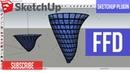 Tutorial sketchup bahasa Indonesia plugin FFD untuk modeling 3D