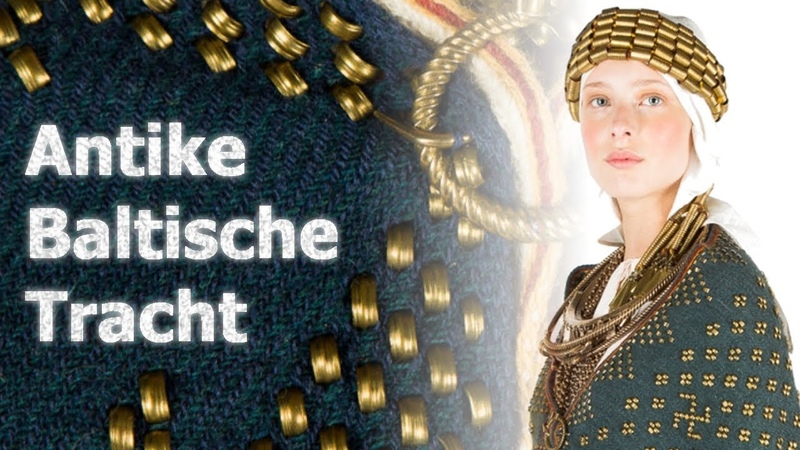 Antike Baltische Tracht Ancient Baltic Dress