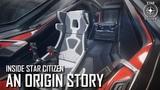Inside Star Citizen An Origin Story 3.5 Ep. 5