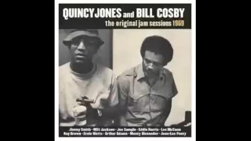 Quincy Jones and Bill Cosby - The Original Jam Sessions 1969 - full album.mp4