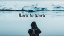 Back to Work | Beautiful Chill Mix