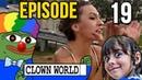 🤡Clown World: Episode 19