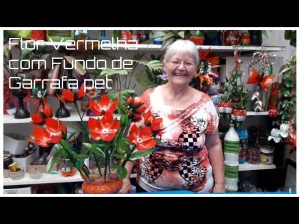 Flor Vermelha com fundo de Garrafa pet | Vó Neide e suas pets