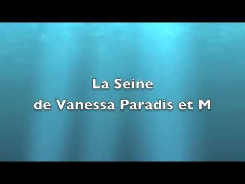La Seine Lyrics/Paroles M et Vanessa Paradis