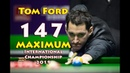 Tom Ford 147 MAXIMUM Vs Fraser Patrick International Championship 2019 Qualifiers