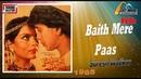 Baith Mere Paas Tujhe Dekhta ((Sound Master Jhankar)) Yaadon Ki Kasam(1985))_With GEET MAHAL