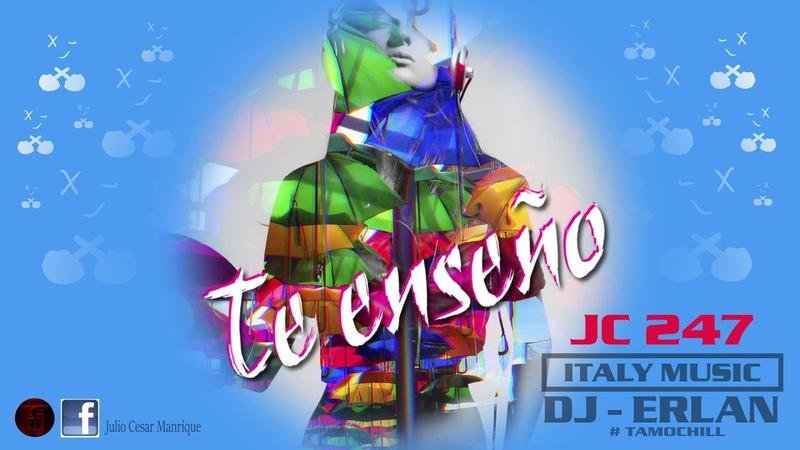 Te Enseño - JC 247 (Audio Oficial)