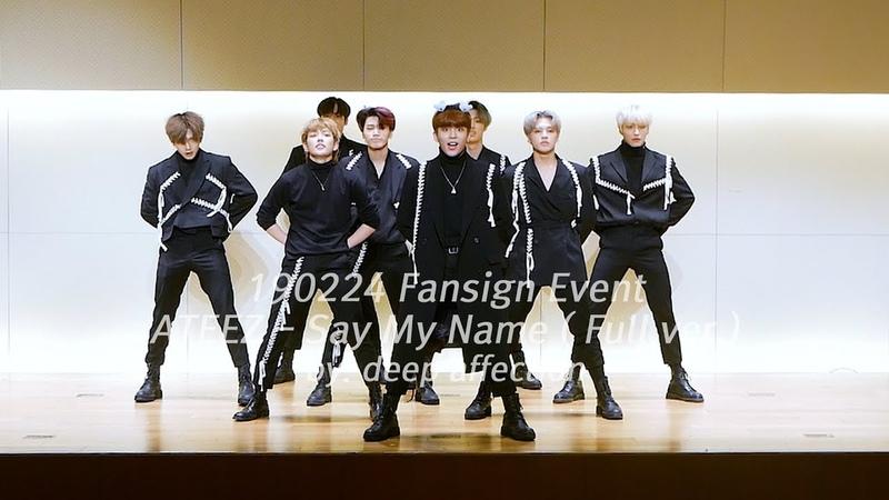 190224 홍대 팬싸인회 Say My Name - ATEEZ Full ver.