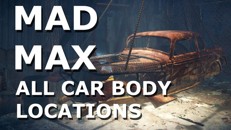 Mad Max - All Car Bodys locations