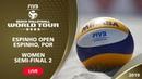 LIVE 🔴 Women's Semi Final 2 4* Espinho POR 2019 FIVB Beach Volleyball World Tour