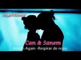 Can e Sanem - Breathe Again -Sara Bareilles