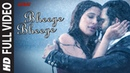 Bheege Bheege Full Video AMAVAS Sachiin J Joshi Nargis Fakhri Ankit Tiwari