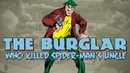 The Story of The Burglar Who Killed Spider-Mans Uncle Ben