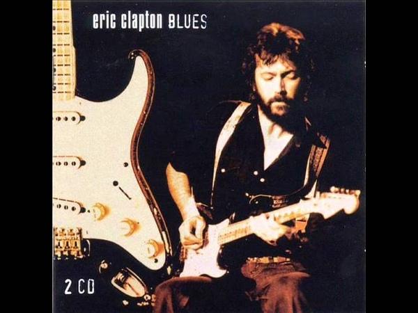 Eric Clapton The Blues Double Trouble LIVE