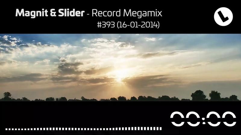 Magnit Slider - Record Megamix 393 (16-01-2014)