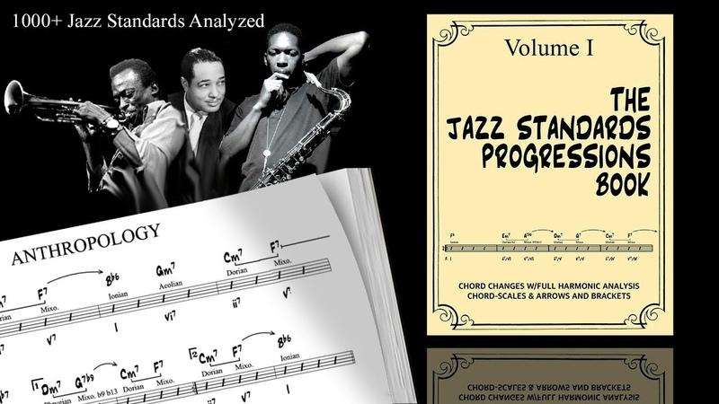 1000 Jazz Standards Analyzed. The Jazz Standards Progressions Book