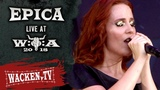 Epica - 3 Songs - Live at Wacken Open Air 2018