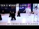 TEN X WINWIN - LOVELY By Choro Dance classes