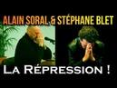 ADBK Alain Soral Stéphane Blet - La Répression !
