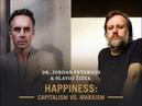 Slavoj Žižek vs Jordan Peterson Debate - Happiness: Capitalism vs. Marxism (Apr 2019)