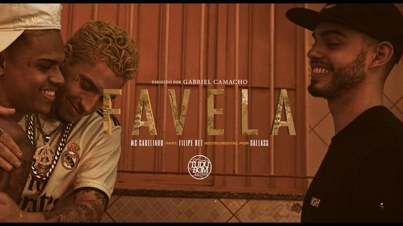 MC Cabelinho part. Filipe Ret - Favela (Prod. Dallass) CLIPE OFICIAL