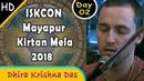ISKCON Mayapur Kirtan Mela 2018 HD - Day 2 - Dhira Krishna Das | Spiritual Consciousness