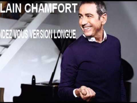 ALAIN CHAMFORT Rendez Vous Version Longue