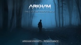 Arkham Knights - Renaissance