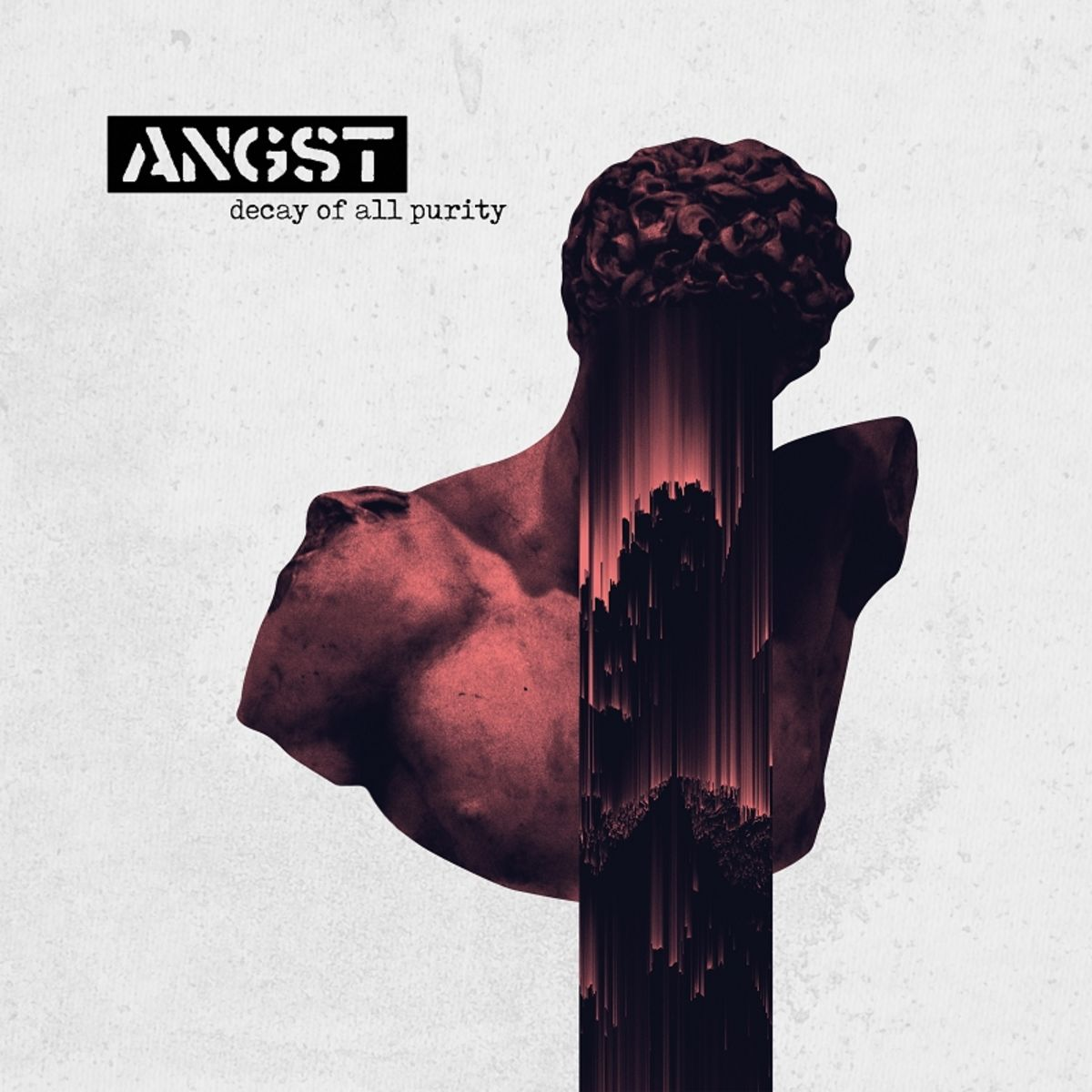 ANGST - Decay Of All Purity [EP] (2019)