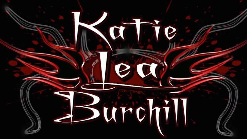 Katie Lea Burchills 2009 v2 Titantron Entrance Video feat. Hurt You Theme [HD]