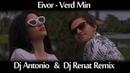 Eivor - Verd Min (Dj Antonio Dj Renat Remix)