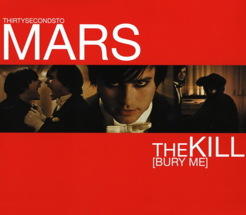30 Seconds To Mars - The Kill (Bury Me) (CDS)